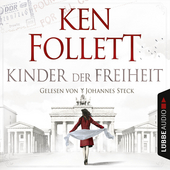 Kinder der Freiheit von Ken Follett