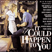 It Could Happen To You:  Music From The Motion Picture by Original Motion Picture Soundtrack
