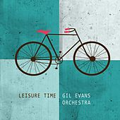 Leisure Time de Gil Evans