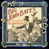 Take Your Medicine by Big John Bates
