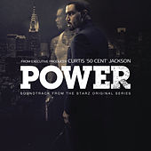Power (Soundtrack from the Starz Original Series) von Various Artists