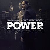 Power (Soundtrack from the Starz Original Series) by Various Artists