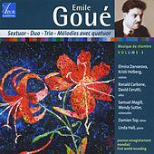 Emile Goué: Chamber Music, Vol. 3 von Various Artists