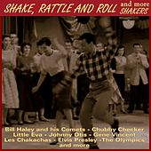 Shake, Rattle and Roll & More Shakers by Various Artists