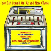 You Can Depend on Me and More Classics de Various Artists