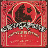 Acoustic Citsuoca by My Morning Jacket