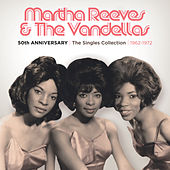 50th Anniversary   The Singles Collection   1962-1972 by Martha and the Vandellas