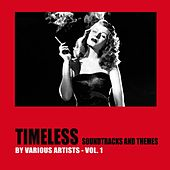 Timeless Soundtracks and Themes, Vol. 1 de Various Artists
