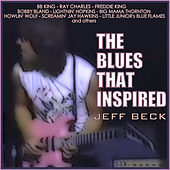 The Blues That Inspired Jeff Beck de Various Artists