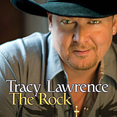 The Rock by Tracy Lawrence