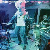 Uncanney Valley [Commentary Version] by The Dismemberment Plan