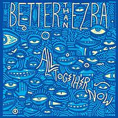 All Together Now de Better Than Ezra