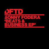 Beats & Business EP by Sonny Fodera