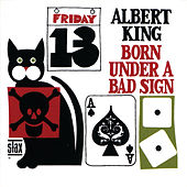 Born Under A Bad Sign by Albert King