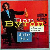 Plays The Music Of Mickey Katz by Don Byron