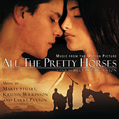All the Pretty Horses [Original Soundtrack] by Various Artists