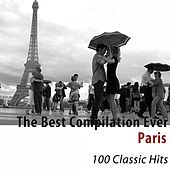 The Best Compilation Ever: Paris (100 Classic Hits) de Various Artists