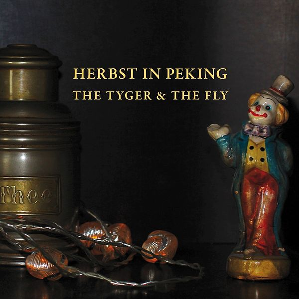 The Tyger The Fly Ep By Herbst In Peking Napster