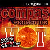300% Hot in Love (Compas Promotion) by Various Artists