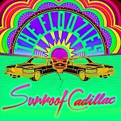 Sunroof Cadillac by The Floozies