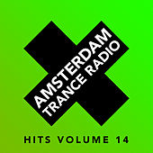Amsterdam Trance Radio Hits Vol.14 - EP by Various Artists
