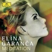 Meditation von Elina Garanca