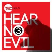 Hear No Evil, Vol. 3 by Various Artists