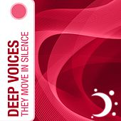 They Move In Silence by Deepvoices
