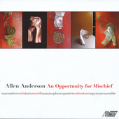 Allen Anderson: An Opportunity for Mischief by Various Artists