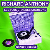 Richard Anthony chante ses grands succès (Les plus grandes chansons de l'époque) by Richard Anthony
