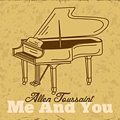 Me and You de Allen Toussaint