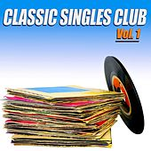 Classic Singles Club, Vol. 1 - 100 Original Recordings de Various Artists