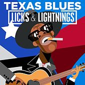 Texas Blues - Licks & Lightnings von Various Artists