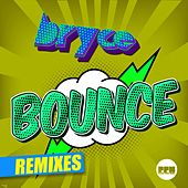 Bounce (Remixes) von Bryce