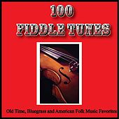 100 Fiddle Tunes, Old Time, Bluegrass and American Folk Music Favorites by Various Artists