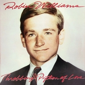 Throbbing Python Of Love by Robin Williams