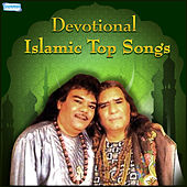 Devotional Islamic Top Songs by Sabri Brothers