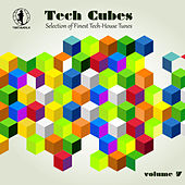 Tech Cubes, Vol. 7 - Selection of Finest Tech-House Tunes! by Various Artists