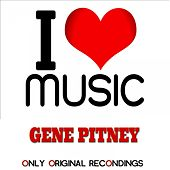 I Love Music - Only Original Recondings by Gene Pitney