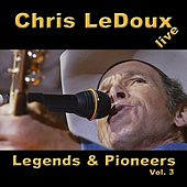 Legends & Pioneers, Vol. 3 von Chris LeDoux
