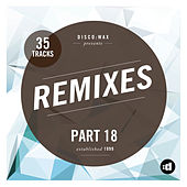 disco:wax Presents: Remixes Part 18 by Various Artists