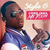 Come Inna Mi Room - Single de Stylo G