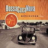 Revisited Classics van BossaCucaNova