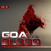 Goa Blood, Vol. 15 von Various Artists