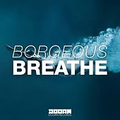Breathe de Borgeous