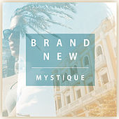 Brand New by Mystique