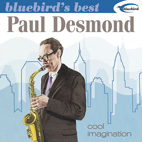 Bluebird's Best: Cool Imagination by Paul Desmond