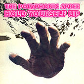 Hold Yourself Up de The Polyphonic Spree