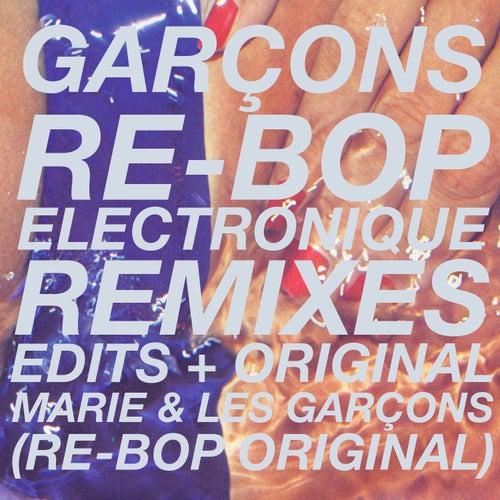 Re Bop Electronique de Garçons