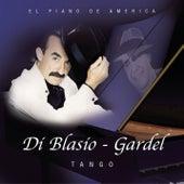 Di Blasio, Gardel-Tango by Raul Di Blasio